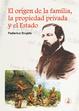 Cover of El origen de la familia, la propiedad privada y el estado