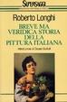 Cover of Breve ma veridica storia della pittura italiana