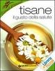 Cover of Tisane. Il gusto della salute