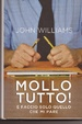 Cover of Mollo tutto!