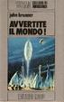 Cover of Avvertite il mondo!
