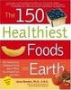 Cover of The 150 Healthiest Foods on Earth