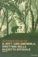 Cover of Il dott. Ciro Amendola, direttore della Gazzetta Ufficiale