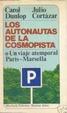 Cover of Los autonautas de la cosmopista, o, Un viaje atemporal Paris-Marsella
