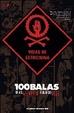 Cover of 100 Balas: Vidas de estricnina