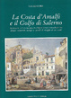 Cover of La costa d'Amalfi e il Golfo di Salerno