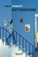 Cover of Sottrazione