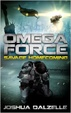 Cover of Omega Force: Savage Homecoming