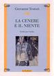 Cover of La cenere e il niente. Scritti per Varlin