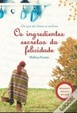 Cover of Os ingredientes secretos da felicidade