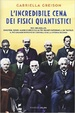 Cover of L'incredibile cena dei fisici quantistici