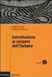 Cover of Introduzione ai corpora dell'italiano