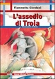 Cover of L'assedio di Troia