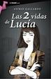 Cover of Las 2 vidas de Lucía