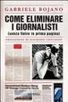 Cover of Come eliminare i giornalisti (senza finire in prima pagina)
