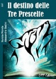 Cover of Il destino delle Tre Prescelte