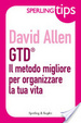 Cover of GTD® Il metodo migliore per organizzare la tua vita