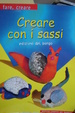 Cover of Creare con i sassi