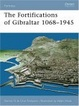 Cover of The Fortifications of Gibraltar 1068-1945