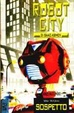 Cover of Robot City di Isaac Asimov - Libro secondo - Sospetto