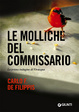 Cover of Le molliche del commissario