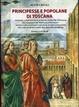 Cover of Principesse e popolane di Toscana