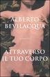 Cover of Attraverso il tuo corpo