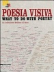 Cover of Poesia visiva. What to do with poetry
