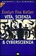 Cover of Vita, scienza & cyberscienza