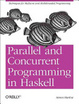 Cover of Parallel and Concurrent Programming in Haskell: Techniques for Multicore and Multithreaded Programming