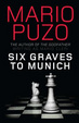 Cover of Six Graves To Munich