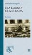 Cover of Fra l'Arno e la strada
