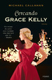 Cover of Cercando Grace Kelly