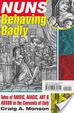 Cover of Nuns Behaving Badly