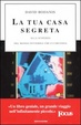 Cover of La tua casa segreta