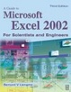 Cover of Guide to Microsoft Excel 2002 for Scientists and Engineers. Third Edition