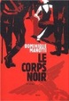 Cover of Le Corps noir