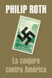 Cover of La conjura contra América