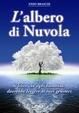 Cover of L'albero di nuvola. Il libro che ogni bambino dovrebbe leggere ai suoi genitori