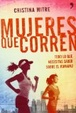 Cover of Mujeres que corren