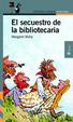 Cover of El secuestro de la bibliotecaria