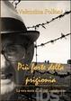 Cover of Più forte della prigionia