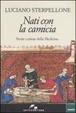 Cover of Nati con la camicia