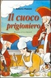 Cover of Il cuoco prigioniero