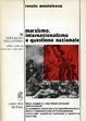 Cover of Marxismo, internazionalismo e questione nazionale