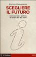 Cover of Scegliere il futuro