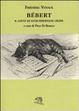 Cover of Bébert il gatto di Louis-Ferdinand Celine