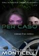 Cover of Per caso