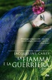 Cover of La fiamma e la guerriera