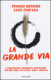 Cover of La grande via